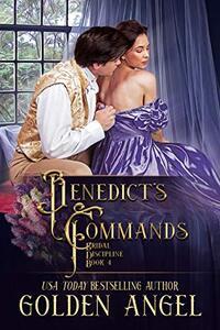 Benedict's Commands (Bridal Discipline Book 4) - Published on Oct, 2017