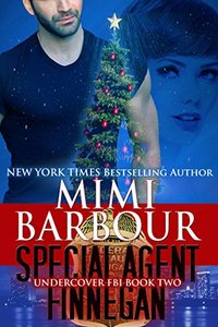 Special Agent Finnegan (Undercover FBI Book 2) - Published on Jan, 2015