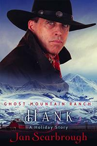Hank: Ghost Mountain Ranch Book 1 - Published on Nov, 2017
