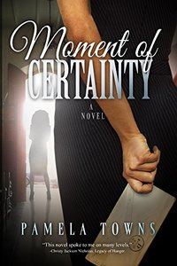 Moment Of Certainty