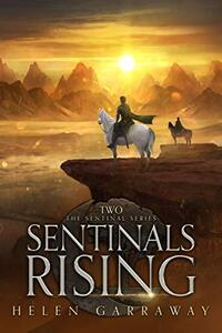 Sentinals Rising: Book Two of the Sentinal series - Published on Mar, 2021