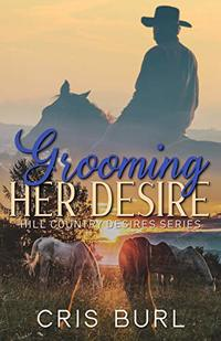 Grooming Her Desire: Hill Country Desires - Published on Jun, 2019