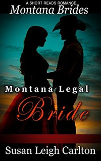 Montana Legal Bride: A Short Reads Western Romance (Montana Brides)