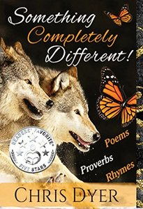 Something Completely Different!: Poems, Proverbs, Rhymes