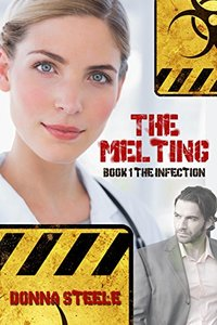 The Melting: Book One, The Infection
