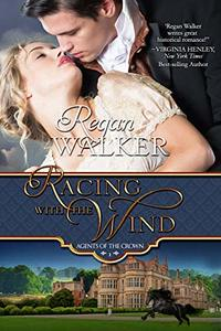 Racing with the Wind (Agents of the Crown Book 1) - Published on Jul, 2019