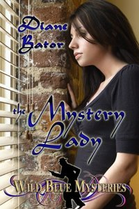 The Mystery Lady (Wild Blue Mysteries Book 2) - Published on Mar, 2014