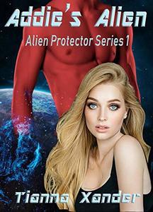 Addie's Alien (Alien Protector Book 1)