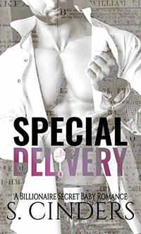 Special Delivery (The Billionaire's Baby Book 1) - Published on Jun, 2018