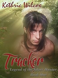 Tracker (Legend of the Silver Hunter Book 1)