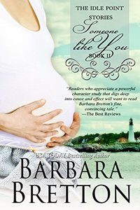 Someone Like You (The Idle Point, Maine Books - Book 2) (The Idle Point, Maine Stories)