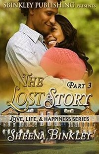 Love, Life, & Happiness: The Lost Story Part 3 - Published on Jan, 2018