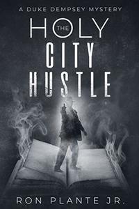 The Holy City Hustle: A Duke Dempsey Mystery, #2