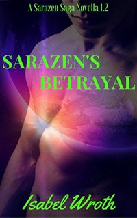 Sarazen's Betrayal : Sarazen Saga 1.2