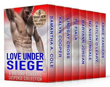 Love Under Siege: A Limited Edition Military Romantic Suspense Collection