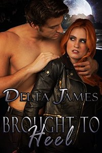 Brought to Heel: An Alpha Shifter Romance (Wayward Mates Book 1) - Published on Jul, 2018