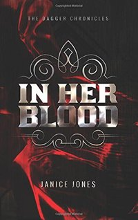 In Her Blood (The Dagger Chronicles)