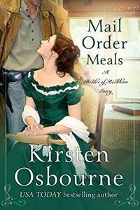 Mail Order Meals (Brides of Beckham Book 32) - Published on Mar, 2020