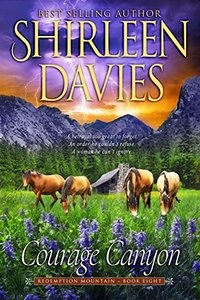 Courage Canyon (Redemption Mountain Historical Western Romance Book 8) - Published on Oct, 2017