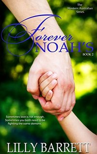 Forever Noah's (The Western Australian Series Book 2)