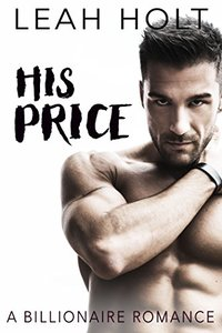 His Price: A Billionaire Romance