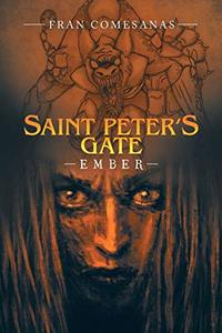 Saint Peter's Gate: Ember - Published on May, 2020