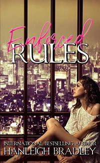 Enforced Rules: Hanleigh's London (The Rules Series Book 2) - Published on Feb, 2016