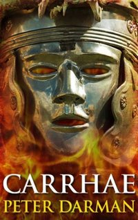 Carrhae (Parthian Chronicles Book 4)