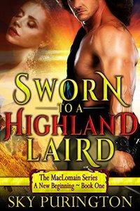 Sworn to a Highland Laird (The MacLomain Series: A New Beginning Book 1)