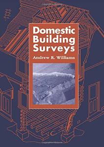 Domestic Building Surveys (The Builder's Bookshelf)