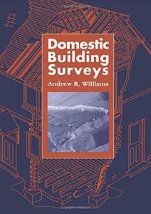 Domestic Building Surveys (The Builder's Bookshelf)