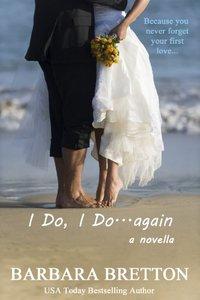 I Do, I Do . . . Again