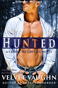 Hunted (COBRA Securities Book 12) - Published on Mar, 2018