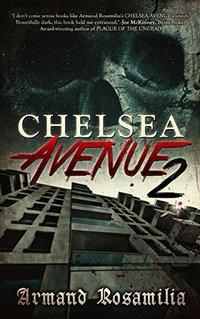 Chelsea Avenue 2:  A Supernatural Thriller - Published on Jan, 2018