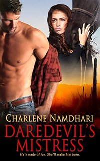 Daredevil's Mistress (Fire & Ice Book 1)