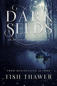 Dark Seeds (Ovialell)