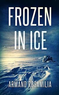 Frozen In Ice