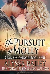 In Pursuit of Molly (Cian O'Connor Book 1) - Published on Nov, 2018
