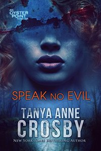 Speak No Evil (The Aldridge Sisters Book 1)