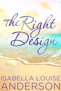 The Right Design