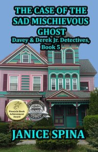 The Case of the Sad Mischievous Ghost (Davey & Derek Junior Detectives Series Book 5) - Published on Jun, 2017