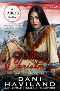 Chasing Christmas: Book Four and a Half in The Fairies Saga