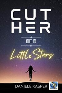 Cut Her Out In Little Stars - Published on Jan, 2021