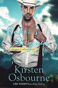 Baker's Bargain (Culpepper Cowboys Book 5) - Published on May, 2016
