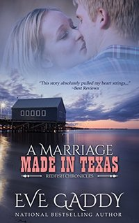 A Marriage Made in Texas (The Redfish Chronicles Book 2)