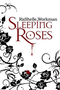 Sleeping Roses: A Contemporary Romantic Suspense Sleeping Beauty Retelling