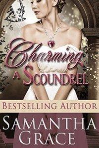 Charming a Scoundrel (Regency Romance Novella)