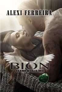 BION (book 5): The Elemental's MC - Published on Apr, 2018