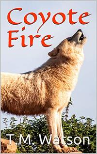 Coyote Fire