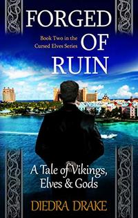 Forged of Ruin: A Tale of Vikings, Elves and Gods (The Cursed Elves Book 2) - Published on Jan, 2020